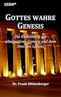Gottes wahre Genesis - Frank Mildenberger - E-Book