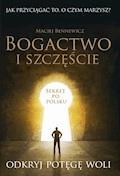 Bogactwo i szczęście - Maciej Bennewicz - ebook + audiobook