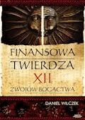 Finansowa twierdza - Daniel Wilczek - ebook + audiobook