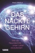 Das nackte Gehirn - Mario Markus - E-Book