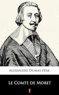 Le Comte de Moret - Alexandre Dumas père - ebook