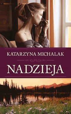 Nadzieja - Katarzyna Michalak - ebook