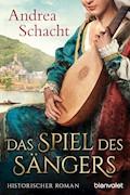 Das Spiel des Sängers - Andrea Schacht - E-Book