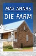 Die Farm - Max Annas - E-Book