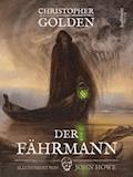 Der Fährmann - Christopher Golden - E-Book