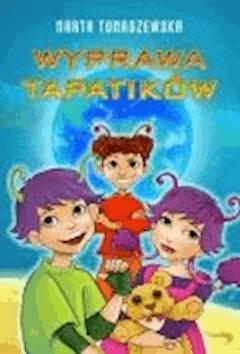 Wyprawa Tapatików - Marta Tomaszewska - ebook