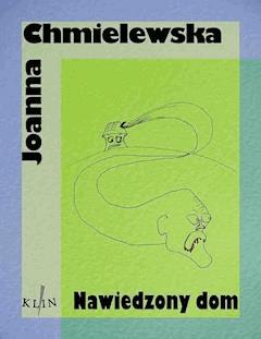 Nawiedzony Dom - Joanna Chmielewska - ebook
