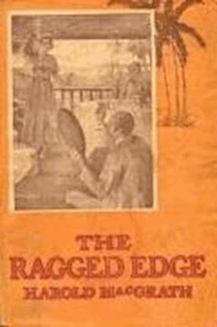 The Ragged Edge - Harold MacGrath - ebook