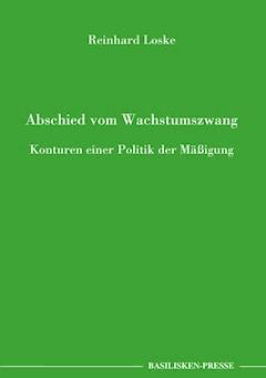 Abschied vom Wachstumszwang - Reinhard Loske - E-Book
