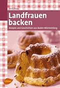 Landfrauen backen - Doris Bopp - E-Book