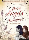 Dark Angels' Summer. Das Versprechen - Beate Teresa Hanika - E-Book