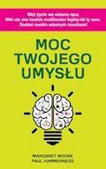 Moc twojego umysłu - Paul Hammerness, Margaret Moore - ebook