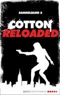 Cotton Reloaded - Sammelband 05 - Linda Budinger - E-Book