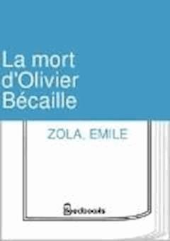 La mort d'Olivier Bécaille - Emile Zola - ebook
