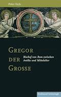 Gregor der Große - Peter Eich - E-Book