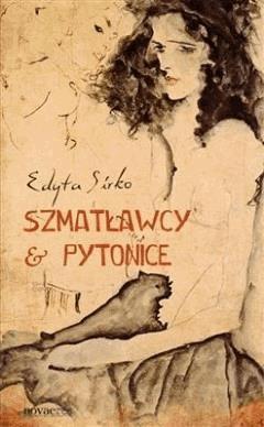 Szmatławcy i pytonice - Edyta Sirko - ebook