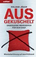 Ausgekuschelt - Roland Jäger - E-Book