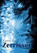 Zerrissen - Katrin Fölck - E-Book