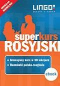 Rosyjski. Superkurs (kurs + rozmówki). Wersja mobilna - Mirosław Zybert, Halina Dąbrowska - ebook