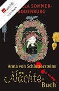 Anna von Schlottersteins Nächtebuch - Angela Sommer-Bodenburg - E-Book
