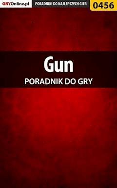 "Gun - poradnik do gry - Michał ""Wolfen"" Basta - ebook"