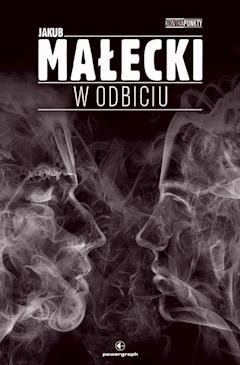 W odbiciu - Jakub Małecki - ebook
