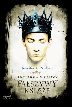 Fałszywy książę. Trylogia władzy - Jennifer Nielsen - ebook