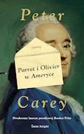 Parrot i Olivier w Ameryce - Peter Carey - ebook