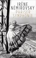 Pariser Symphonie - Irène Némirovsky - E-Book