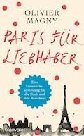 Paris für Liebhaber - Olivier Magny - E-Book