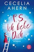 P.S. Ich liebe Dich - Cecelia Ahern - E-Book