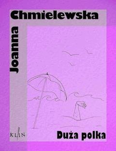 Duża Polka - Joanna Chmielewska - ebook