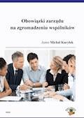 Obowiązki zarządu na zgromadzeniu wspólników - Michał Kuryłek - ebook