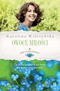 Rok na Kwiatowej. Tom 4. Owoce miłości - Karolina Wilczyńska - ebook