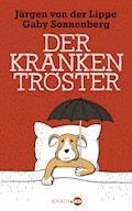 Der Krankentröster - Jürgen Lippe - E-Book