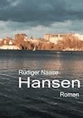 Hansen - Rüdiger Naase - E-Book