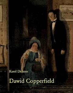 Dawid Copperfield - Karol Dickens - ebook