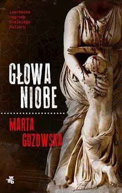 Głowa Niobe - Marta Guzowska - ebook