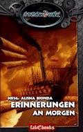 SteamPunk 1: Erinnerungen an Morgen - E-Book