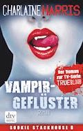Vampirgeflüster - Charlaine Harris - E-Book