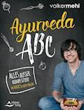 Ayurveda-ABC - Volker Mehl - E-Book