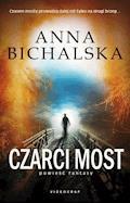 Czarci most - Anna Bichalska - ebook