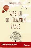XXL-Leseprobe: Was ich dich träumen lasse - Franziska Moll - E-Book