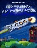 Wyprawa w kosmos - Mirosław Souczek - ebook