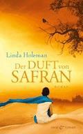Der Duft von Safran - Linda Holeman - E-Book