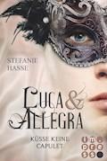 Küsse keine Capulet (Luca & Allegra 2) - Stefanie Hasse - E-Book