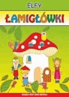 Elfy. Łamigłówki - Beata Guzowska, Kamila Pawlicka - ebook