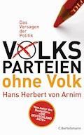 Volksparteien ohne Volk - Hans Herbert Arnim - E-Book