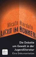 Licht im Bunker - Nicola Bardola - E-Book