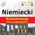 Niemiecki Konwersacje dla początkujących - Dorota Guzik - audiobook